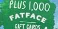 Free FatFace Gift Cards