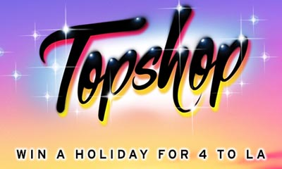 Win a Holiday for 4 to LA with Topshop