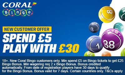 Spend £5 Play with £30 at Coral Bingo